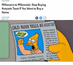 Buy All The Food Meme - food drink millionaire to millennials stop buying avocado toast if