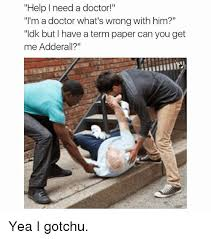 I Need A Doctor Meme - help i need a doctor i m a doctor what s wrong with him ldk but i