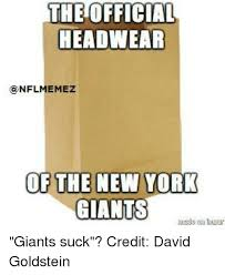 Ny Giants Suck Memes - the official headwear nfilmemez of the new york giants giants suck