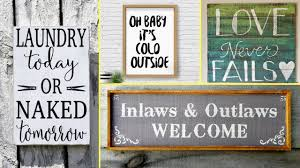 decor signs 54 diy rustic farmhouse style wood signs home decor ideas 2017