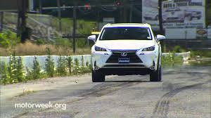 lexus nx quiet motorweek road test 2015 lexus nx 300h youtube