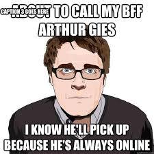 Online Memes - always online adam orth memes quickmeme