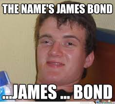 James Meme - james bond by efeoguslu meme center