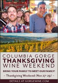 columbia gorge thanksgiving wine weekend oregon wine