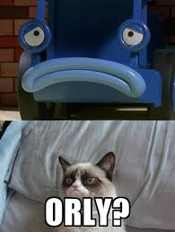 Meme Orly - grumpy cat bob the builder o rly meme by missmikayla14 on deviantart