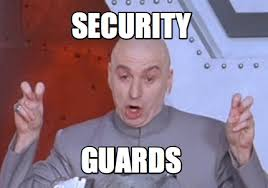 Security Guard Meme - security guard meme 28 images security officer meme memes 25