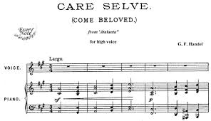 Selve Handel Care Selve Come Beloved From Atalanta Songs Sheet