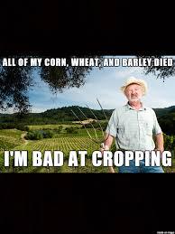 Farmer Meme - confession farmer meme on imgur