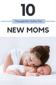 thoughtful gifts for new moms doug and sara u0027s casa