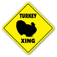 turkey crossing sign novelty gift animals farmer thanksgiving farm