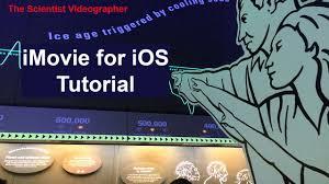 imovie app tutorial 2014 imovie for ios tutorial iphone youtube