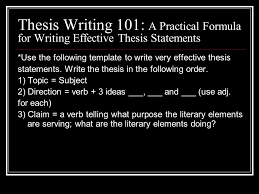 write a good thesis statement thesis writing 101 a practical formula for writing effective