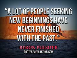 Seeking Quotes A Lot Of Seeking New Beginnings Never Finished With