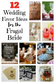 inexpensive wedding favors ideas 12 wedding favor ideas for the frugal the budget diet