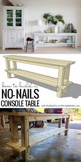 build a console table this smart no nails console table is easy to build and easy to