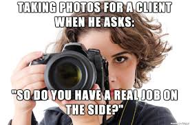 Photographer Meme - photography woes meme shares the cringeworthy things photographers hear