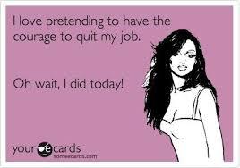 I Quit Meme - i quit my job love in autumn