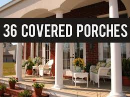 36 covered front home porch designs and ideas youtube