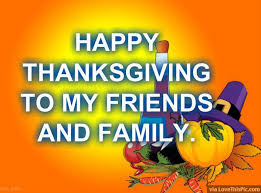 happy thanksgiving to my friends and family pictures photos and