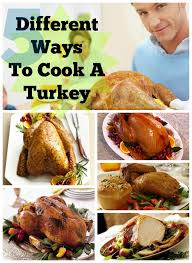 5 different ways to cook a turkey for thanksgiving