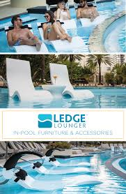 poolside furniture ideas ledge lounger in pool furniture is designed for water use on