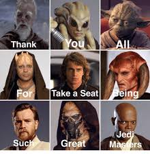 Take A Seat Meme - thank you all for take a seat being suc great masters thank you
