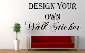 Wall Stickers Design Your Own Home Design Ideas Create Your Own - Design your own wall art stickers