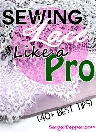 How To Wash Lace Curtains 40 Best Tips For Sewing Lace Like A Pro Serger Pepper
