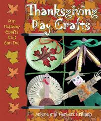 thanksgiving day crafts fun holiday crafts kids can do arlene