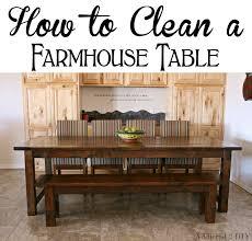how to clean a farmhouse table addicted 2 diy