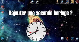 afficher l heure sur le bureau tuto ajouter une seconde horloge sur votre bureau
