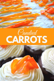 Carrot Decoration For Cake Candied Carrots For Decorating U0026 Snacking Fluster Buster