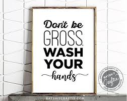 Funny Bathroom Gifts Funny Toilet Sign Don U0027t Be Gross Wash Your By Fairleyuniquedecals