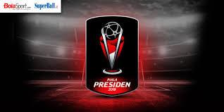 Jadwal Piala Presiden 2018 Jadwal Dan Tempat Terbaru Semifinal Piala Presiden 2018 Persija