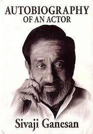 biography meaning of tamil sivaji ganesan wikipedia