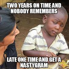 Meme Generator Two Images - meme creator two years on time and nobody remembers late one