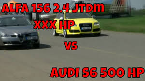bbc autos with a 500hp alfa romeo 156 2 4 jtdm stage vs audi s6 chipped 500 hp