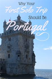 Flag Of Portugal Meaning Why Your First Solo Trip Should Be Portugal Blond Wayfarer