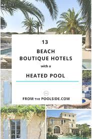 73 best beach boutique hotels images on pinterest boutique