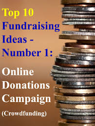 looking for the best fundraising ideas well here are the top 10
