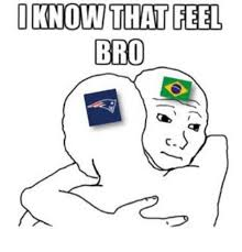 I Know That Feel Bro Meme - friends i know that feel bro meme i best of the funny meme