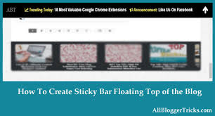 Sticky Top Bar How To Create Sticky Floating Bar Fixed At Top In Blogger Blogs