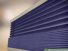 How To Clean Greasy Blinds 3 Ways To Clean Horizontal Blinds Wikihow