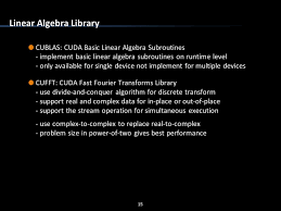 cuda linear algebra library and next generation ppt download