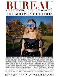 bureau of arts and culture magazine mid west edition bureau