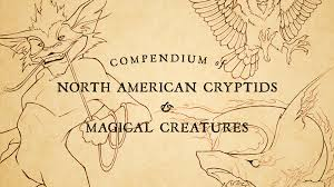 compendium of north american cryptids u0026 magical creatures by