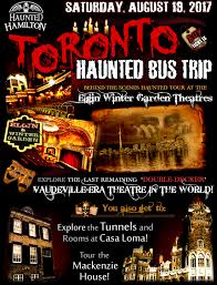 toronto bus trip presented by haunted hamilton featuring casa