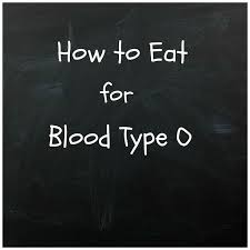 vibrant wealth eating for blood type o exploring blood type