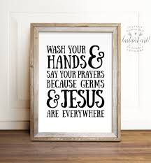 wash your hands and say your prayers printable art bathroom zoom