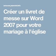 livret de messe mariage word créer un livret de messe sur word 2007 pour votre mariage à l
